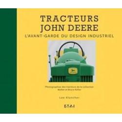 LIVRE TRACTEURS JOHN DEERE L'avant garde du design LI00322