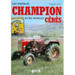 LIVRE Les tracteurs CHAMPIONS et les moteurs CERES - LI00312