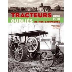LIVRE Tracteurs oubliés de nos campagne 1896-1919 Tome 1 LI00290