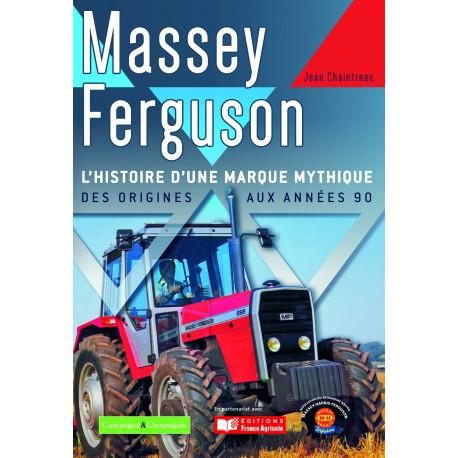 LIVRE MASSEY FERGUSON Histoire d'une marque mythique  LI00329