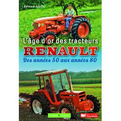 LIVRE L'age d'or des tracteurs RENAULT  LI00330