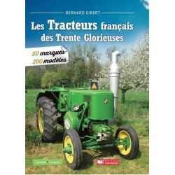 LIVRE  Les tracteurs des 30 glorieuses LI00334