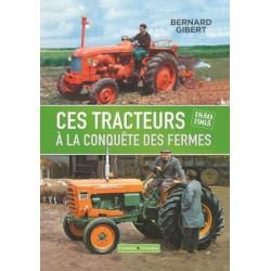 LIVRE Ces tracteurs à la conquête des fermes LI00336