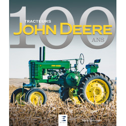 LIVRE 100 ANS de tracteurs JOHN DEERE LI00338