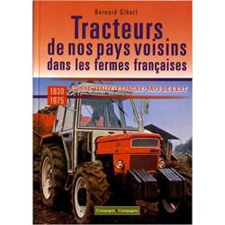LIVRE TRACTEURS DE NOS PAYS VOISINS dans les fermes francaises LI00343