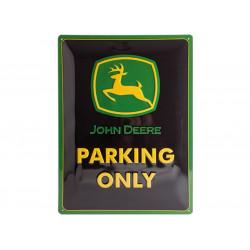 Plaque en métal 30x40 JOHN DEERE PARKING ONLY 23117
